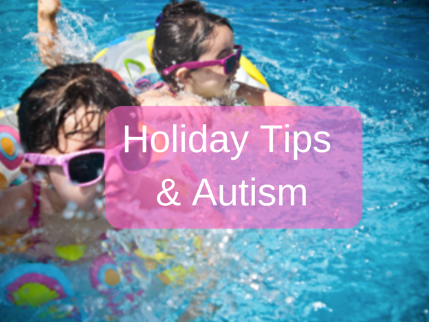Holiday Tips & Autism