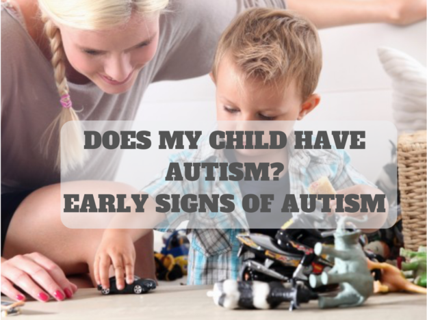 Does My Child Have Autism? Early Signs of Autism